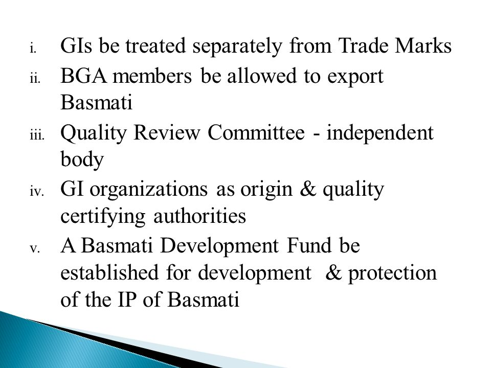 i. GIs be treated separately from Trade Marks ii.