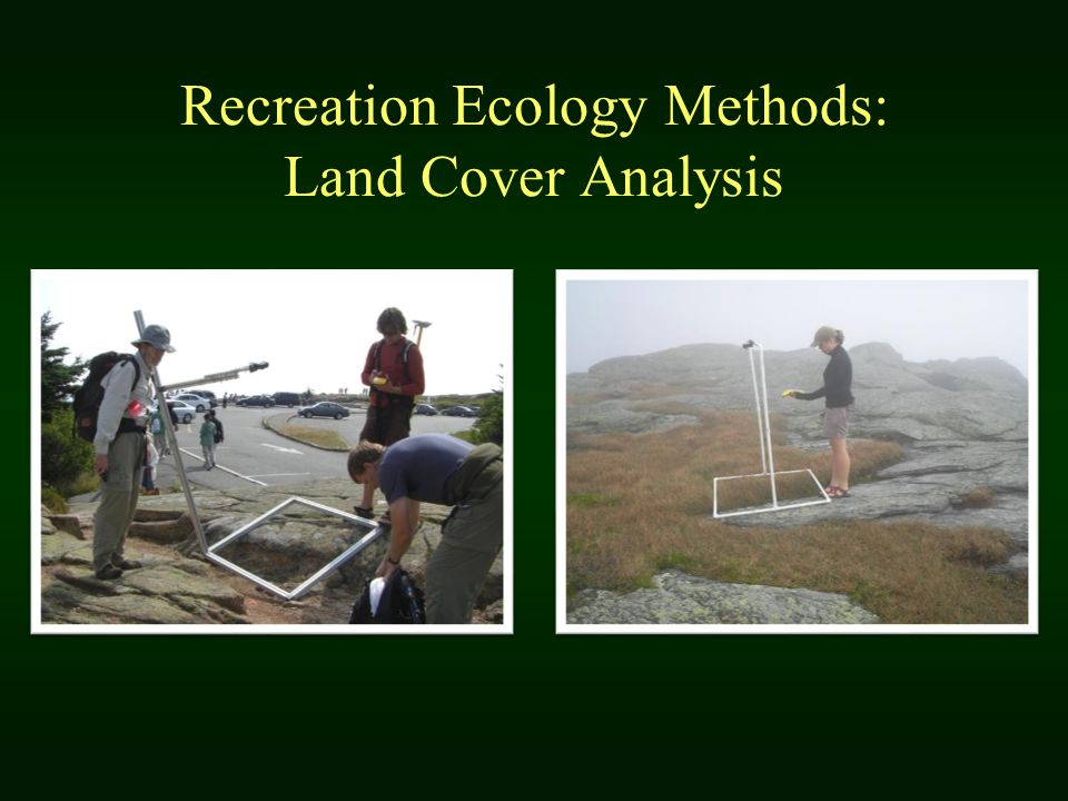 Recreation Ecology Methods: Land Cover Analysis