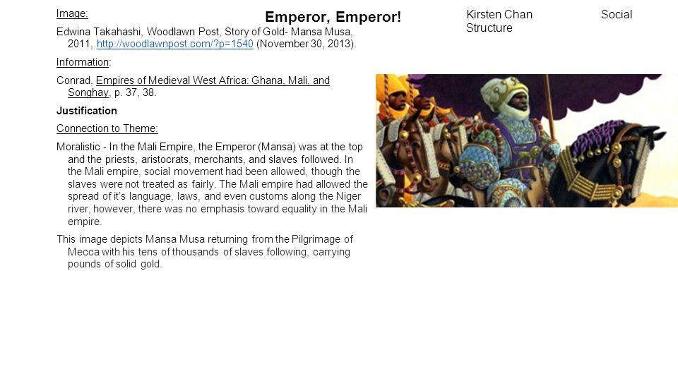 Emperor, Emperor! Image: Edwina Takahashi, Woodlawn Post, Story of Gold- Mansa Musa, 2011, http://woodlawnpost.com/?p=1540 (November 30, 2013).http://