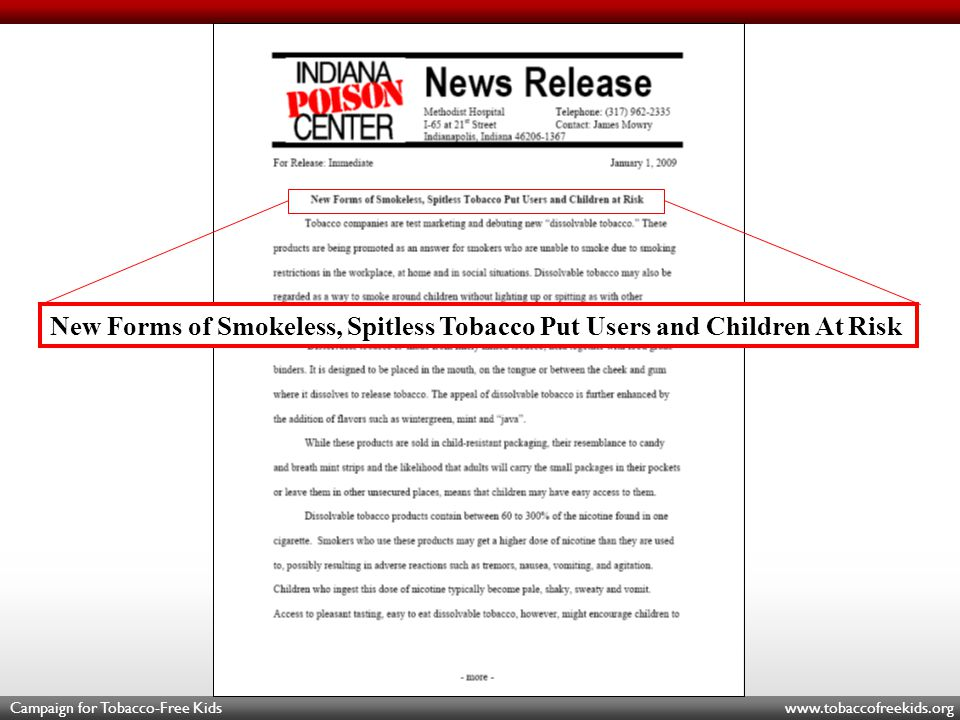 Campaign for Tobacco-Free Kids www.tobaccofreekids.org New Forms of Smokeless, Spitless Tobacco Put Users and Children At Risk