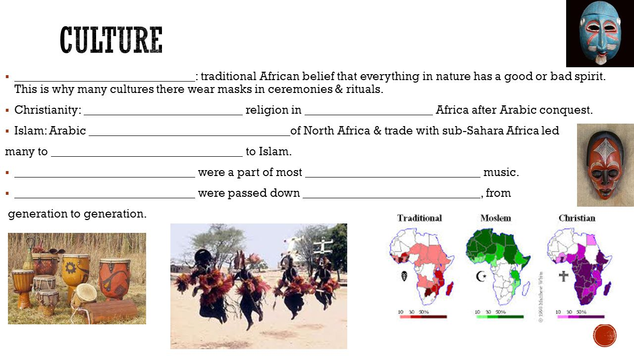  : traditional African belief that everything in nature has a good or bad spirit.