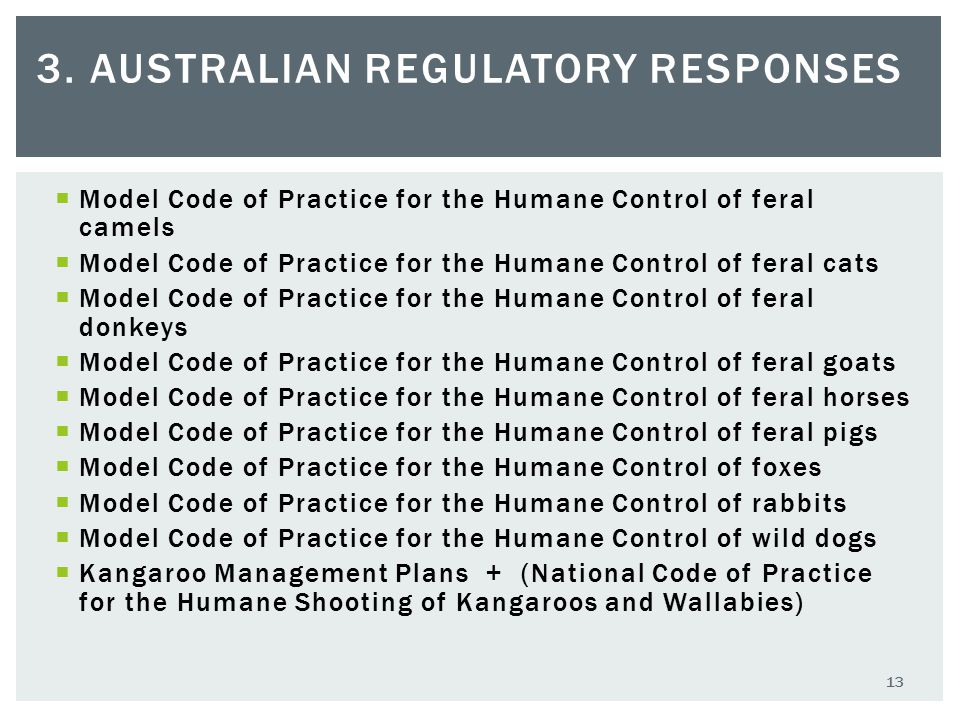  Model Code of Practice for the Humane Control of feral camels  Model Code of Practice for the Humane Control of feral cats  Model Code of Practice
