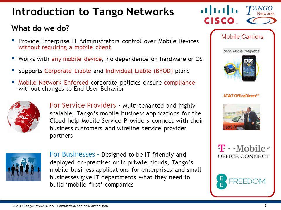 © 2014 Tango Networks, Inc. Confidential. Not for Redistribution. 24 Tango Networks/Cisco SKU/PIDs