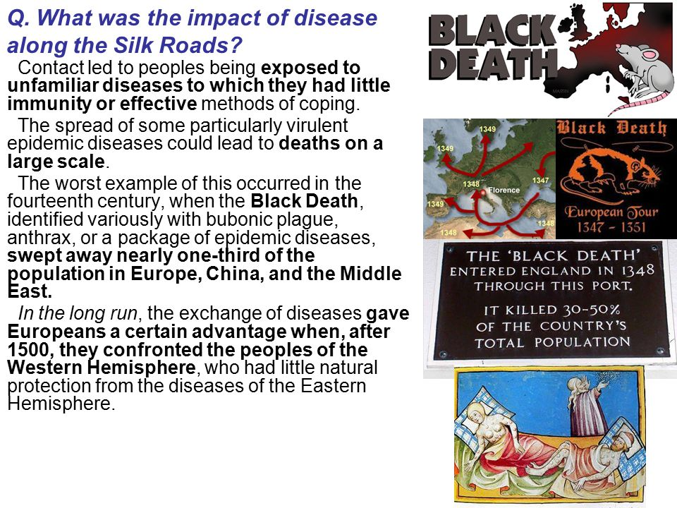 Q.What was the impact of disease along the Silk Roads.
