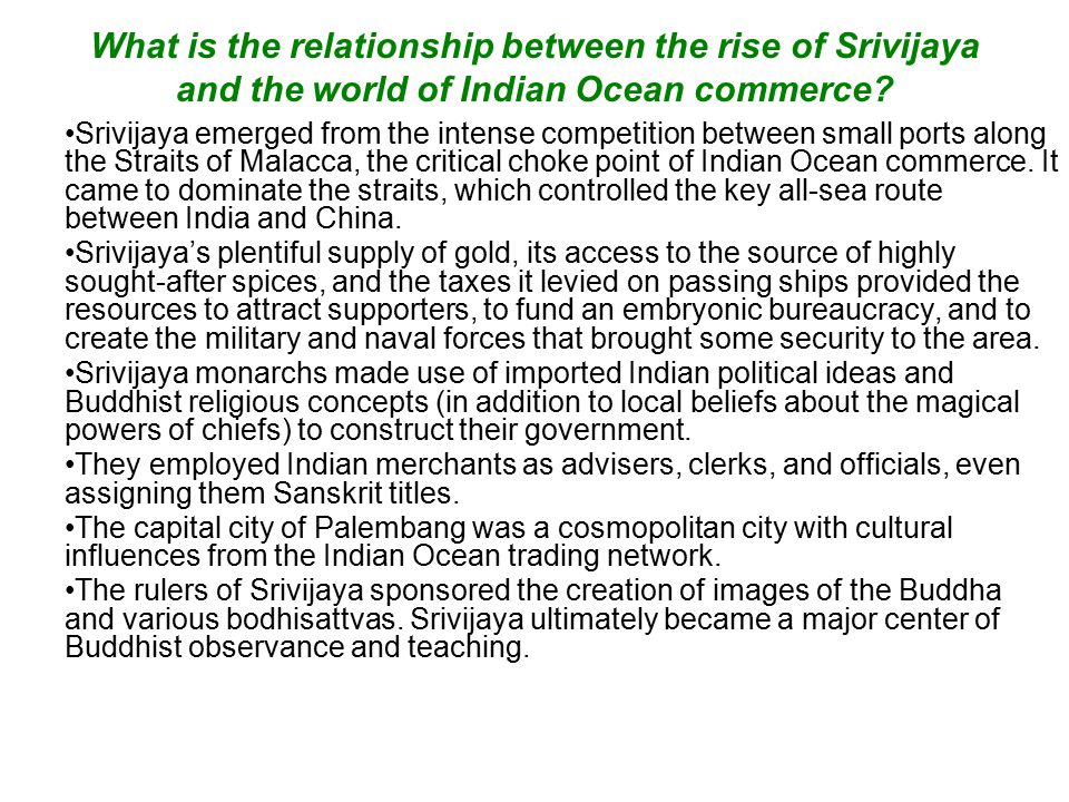 What is the relationship between the rise of Srivijaya and the world of Indian Ocean commerce.