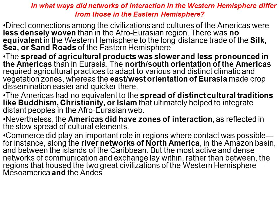 In what ways did networks of interaction in the Western Hemisphere differ from those in the Eastern Hemisphere.