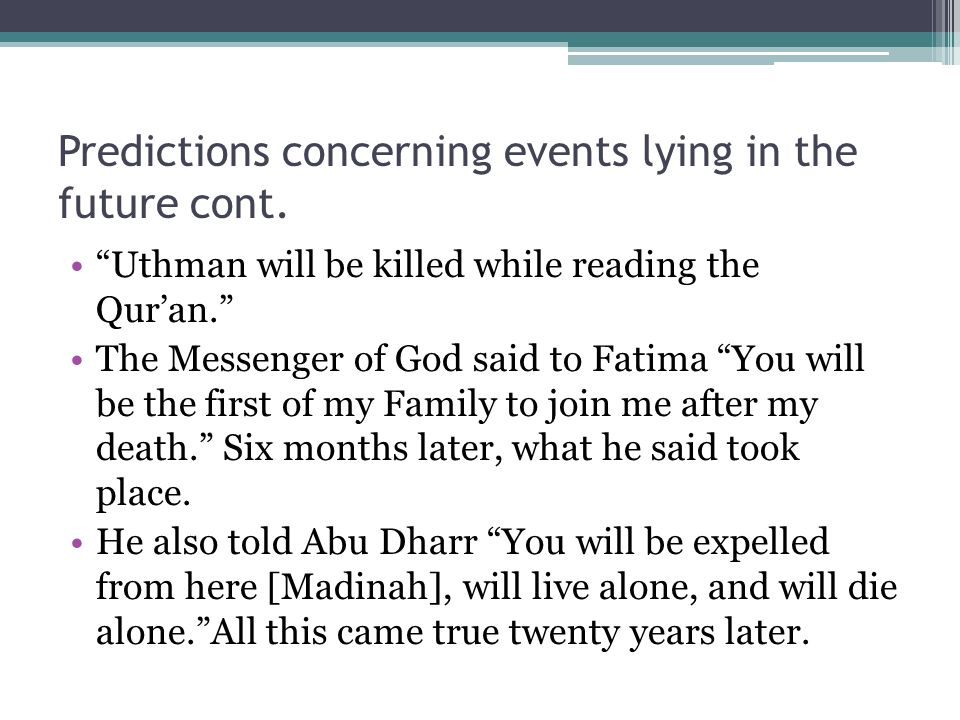 Predictions concerning events lying in the future cont.