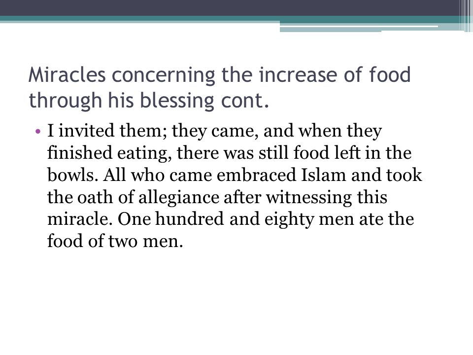 Miracles concerning the increase of food through his blessing cont.