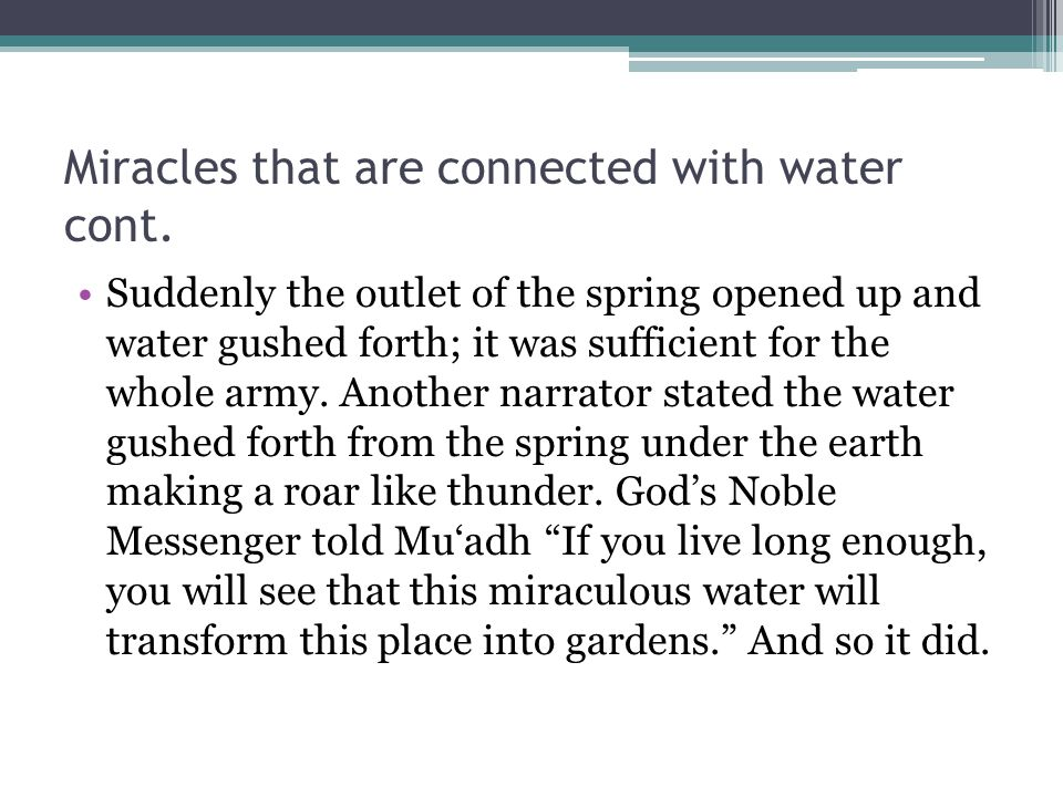 Miracles that are connected with water cont.