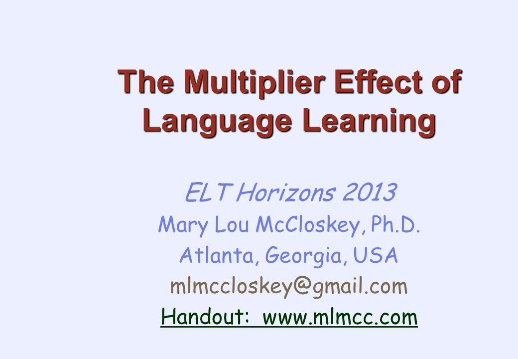 Mary Lou McCloskey, 2005 www.mlmcc.com 52 When to begin language learning.