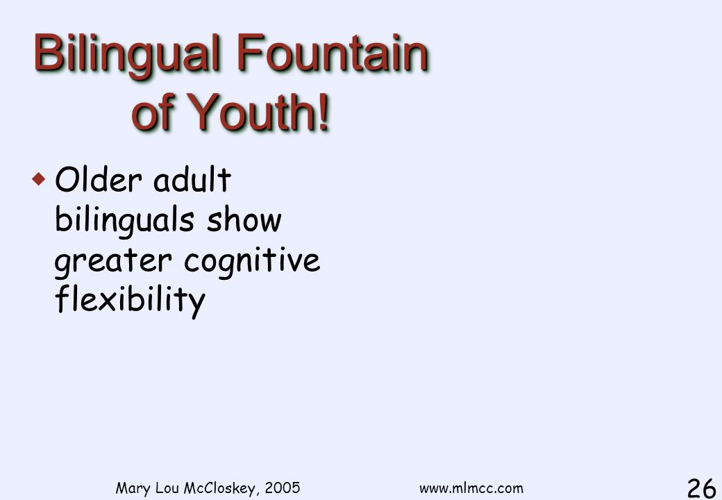 Bilingual Fountain of Youth.
