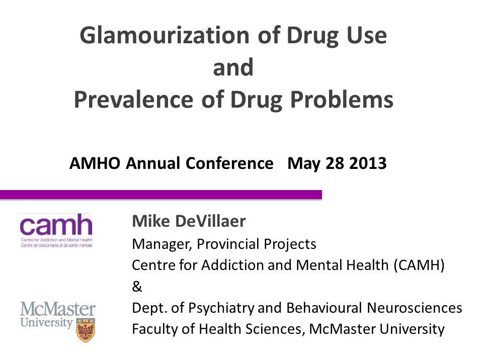 Prevalence of Drug Use Among Ontario Adults (18+ yr) CAMH (2011).