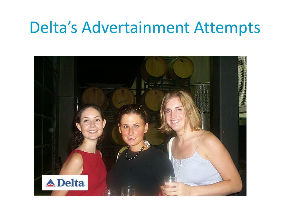 Delta's Advertainment Attempts