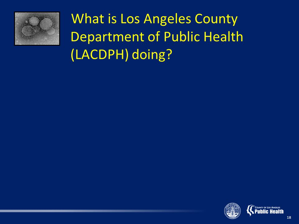 What is Los Angeles County Department of Public Health (LACDPH) doing 18