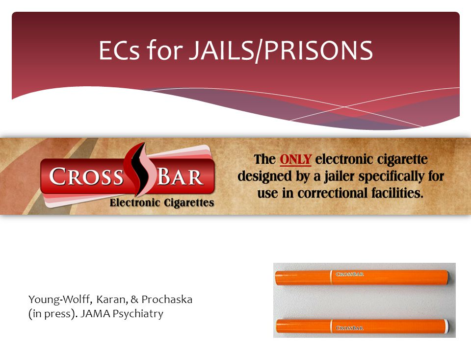 ECs for JAILS/PRISONS Young-Wolff, Karan, & Prochaska (in press). JAMA Psychiatry
