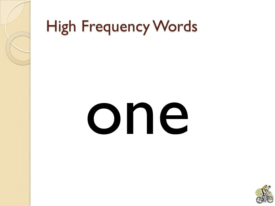 High Frequency Words one