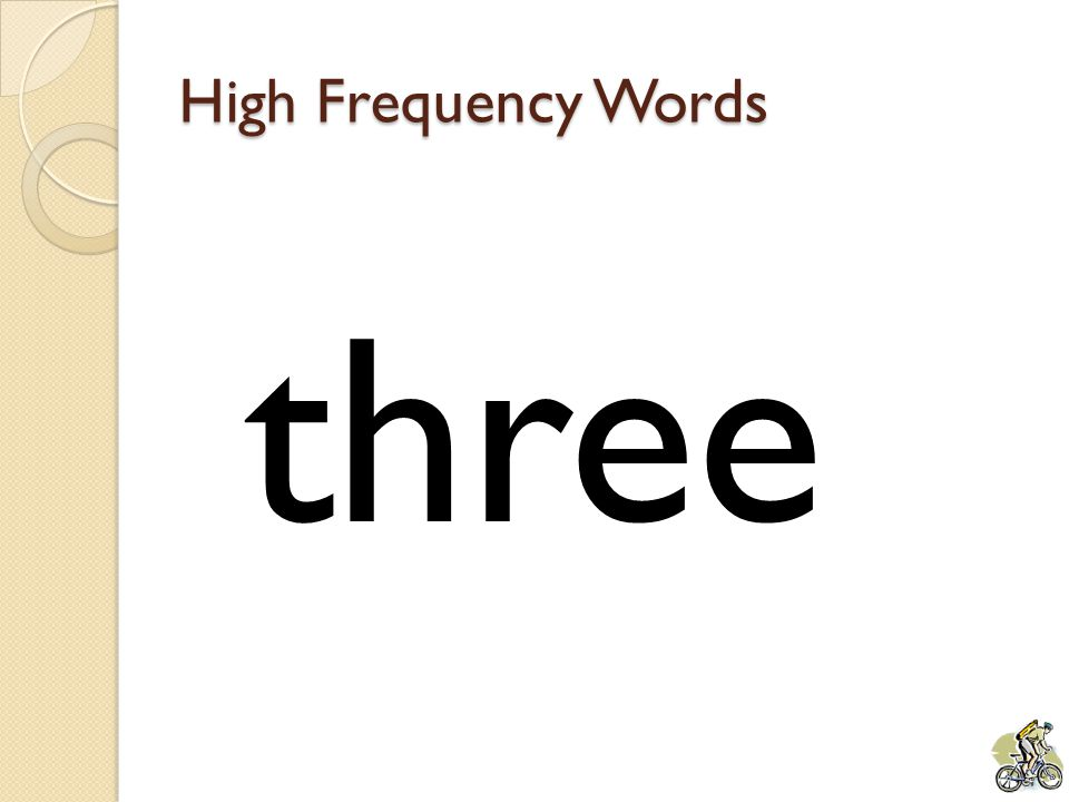 High Frequency Words three