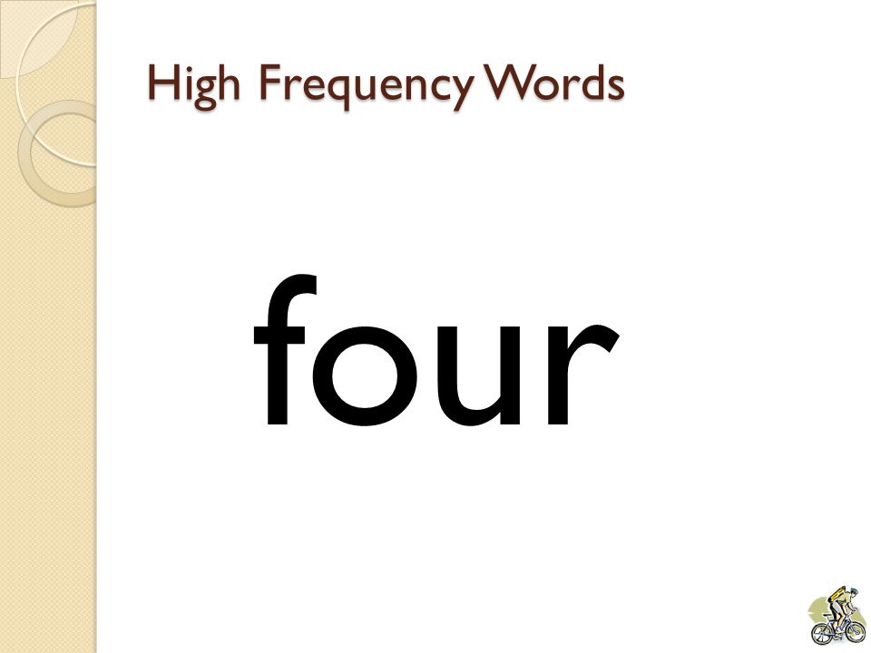 High Frequency Words four