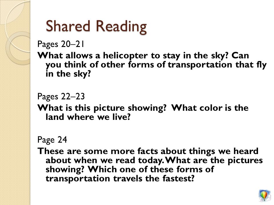 Shared Reading Pages 20–21 What allows a helicopter to stay in the sky.