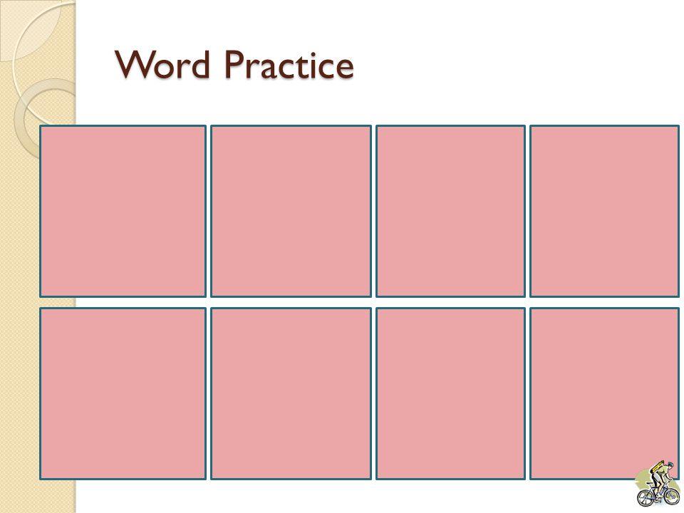 Word Practice cometheylookfor seethelike has