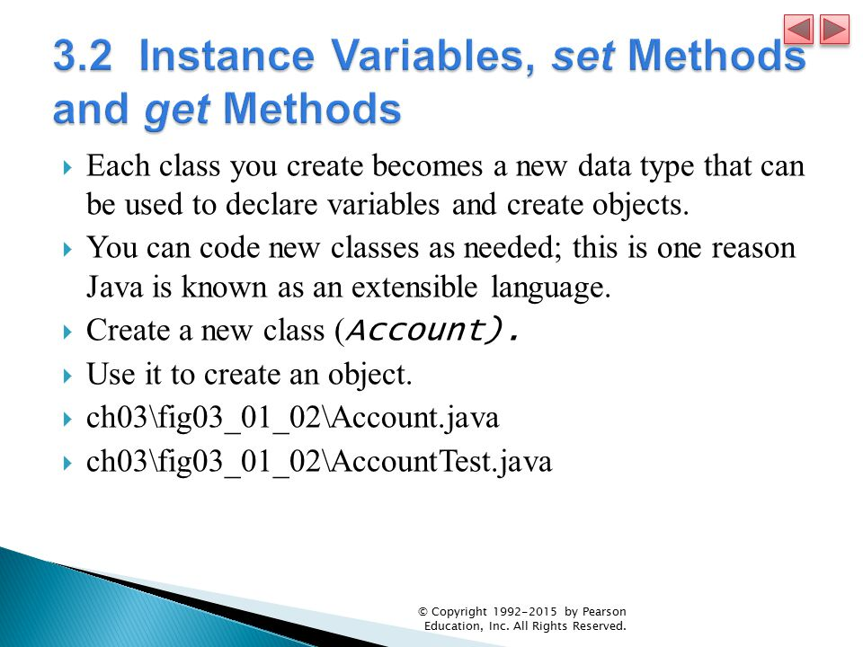  Each class you create becomes a new data type that can be used to declare variables and create objects.