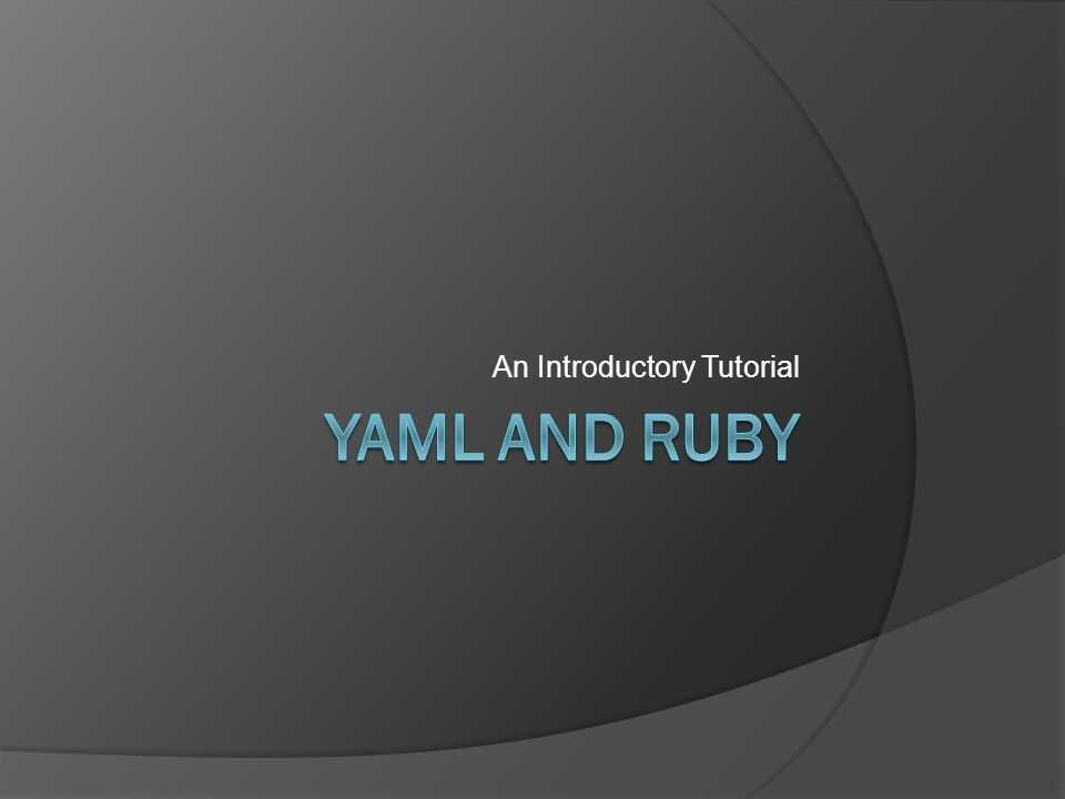 How to Integrate YAML and Ruby.