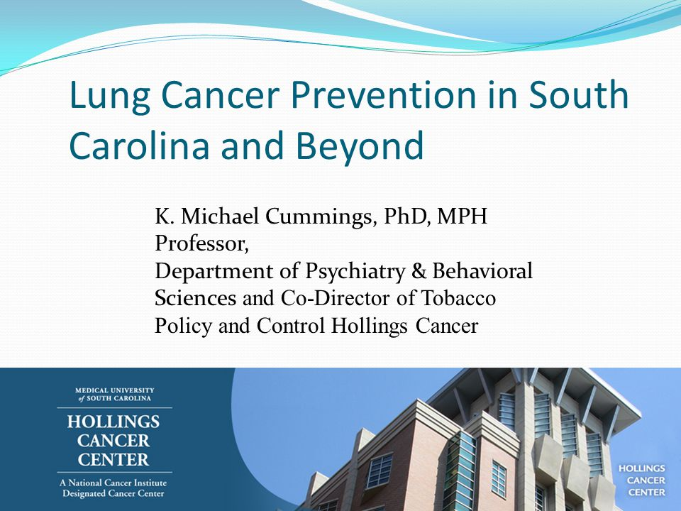 Lung Cancer Prevention in South Carolina and Beyond K.