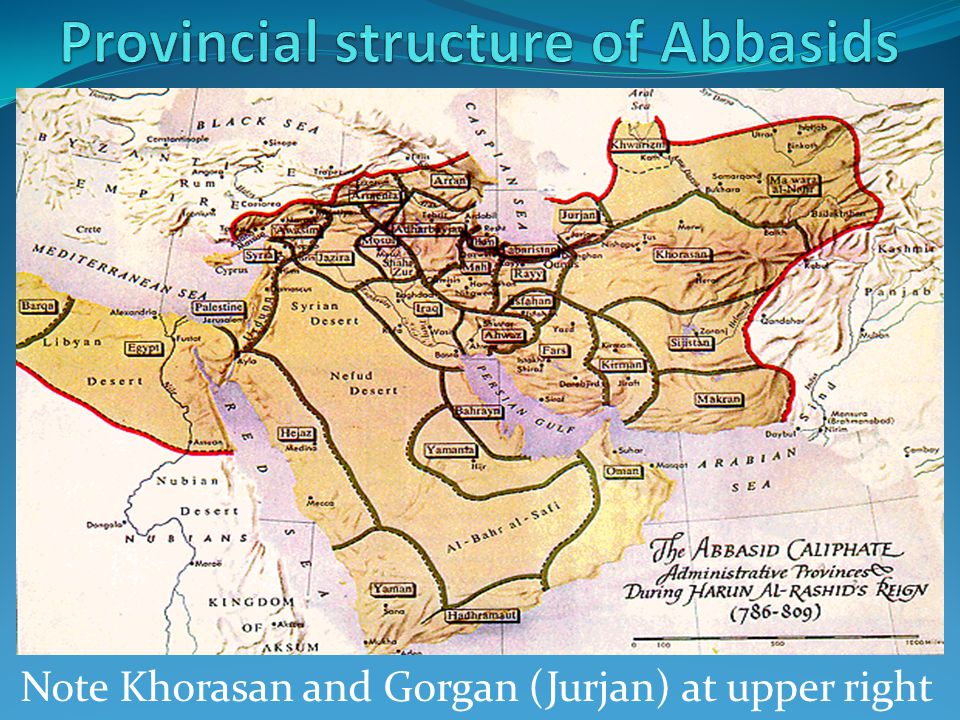 Note Khorasan and Gorgan (Jurjan) at upper right