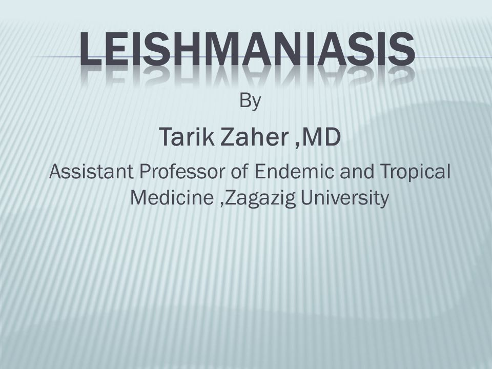 By Tarik Zaher,MD Assistant Professor of Endemic and Tropical Medicine,Zagazig University