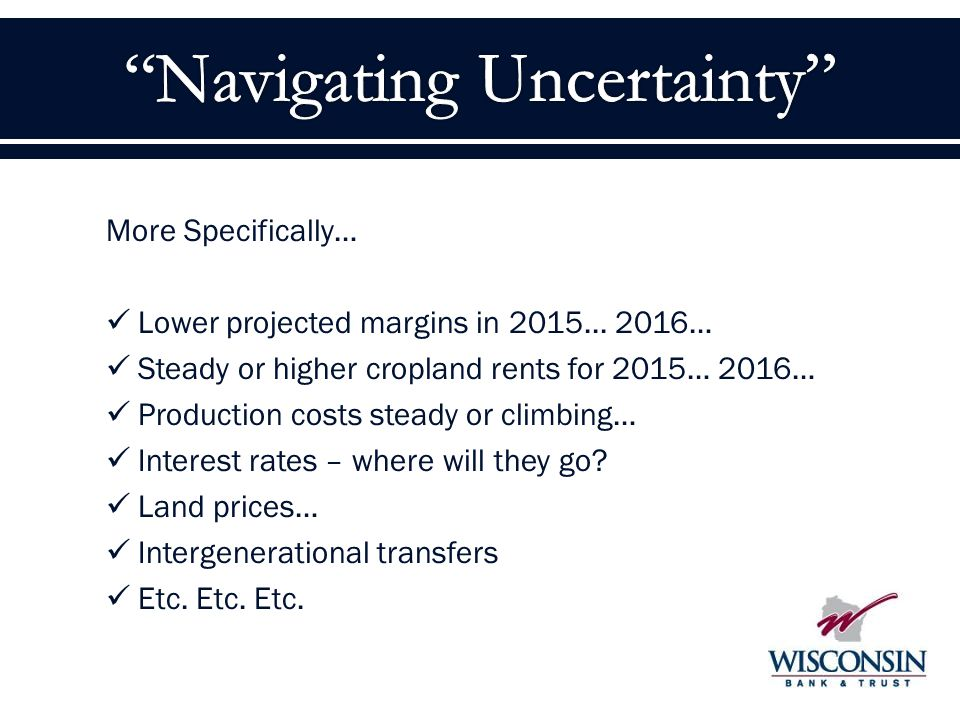 More Specifically… Lower projected margins in 2015...