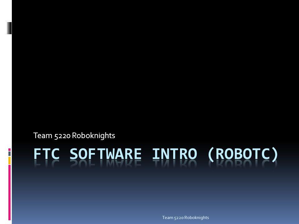 Outline  Getting Started  Hardware Setup/Wiring  Software Setup/Pragmas  Programming with RobotC  Grammar/Syntax  Basic Statements  Programming constructs, logic, etc.