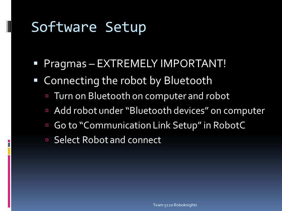 Software Setup  Pragmas – EXTREMELY IMPORTANT.