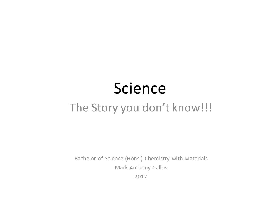 Science The Story you don't know!!.