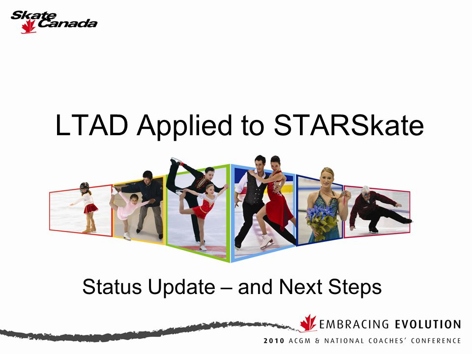 LTAD Applied to STARSkate Status Update – and Next Steps