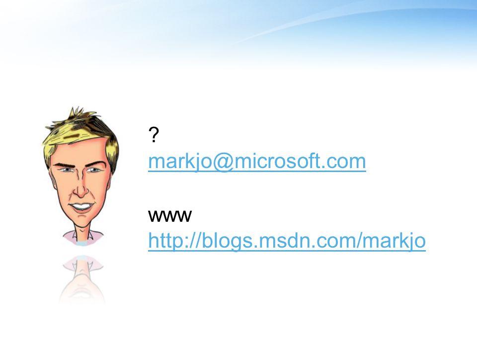 ? markjo@microsoft.com www http://blogs.msdn.com/markjo