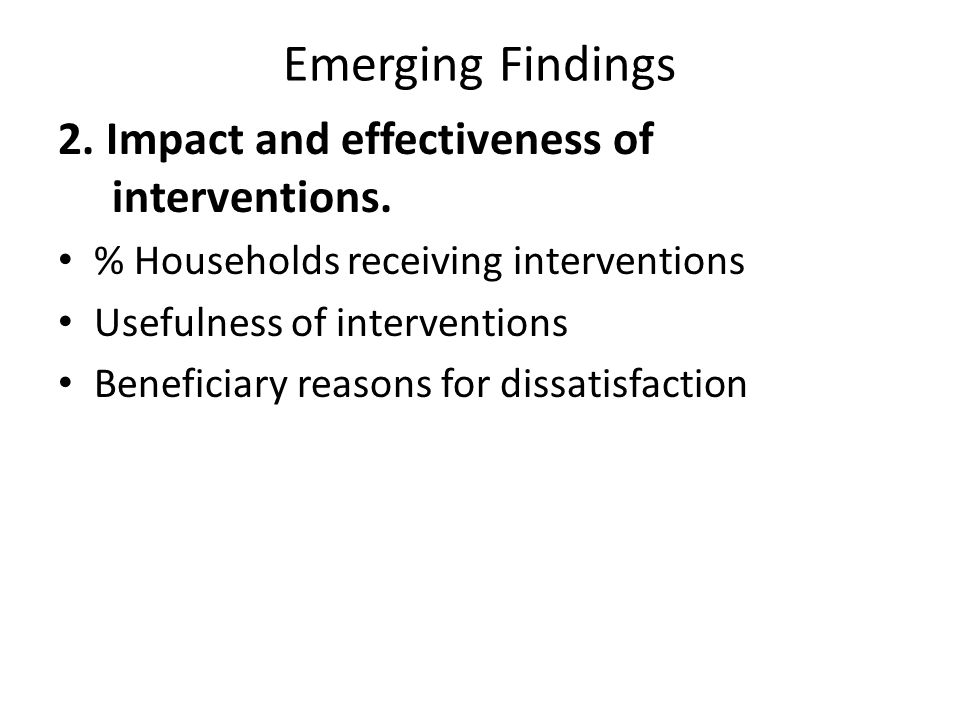 Emerging Findings 2. Impact and effectiveness of interventions.