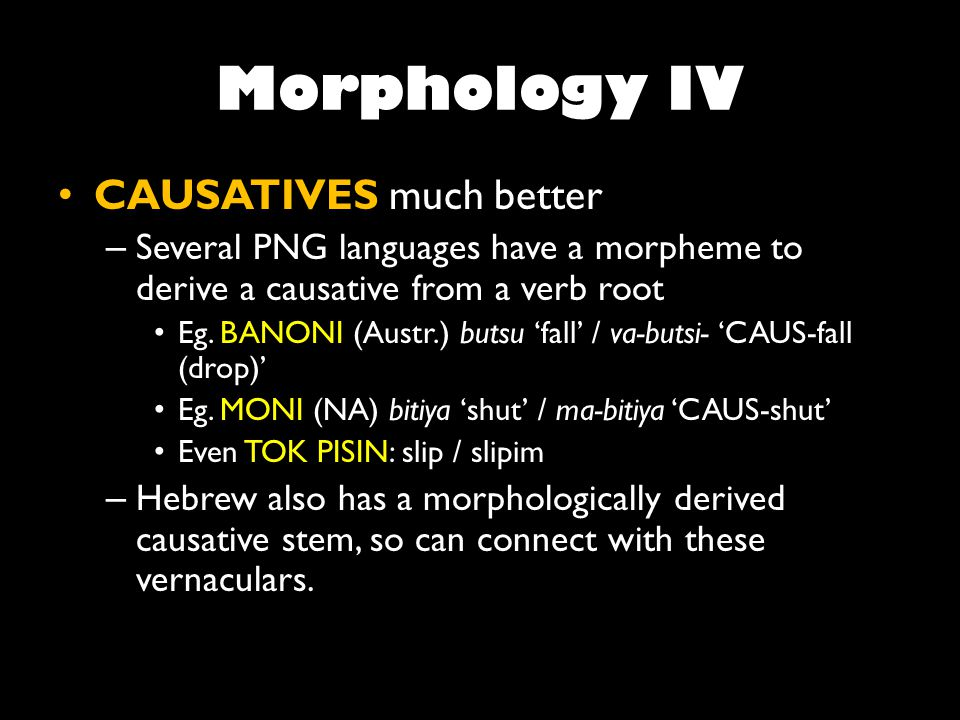 Polar questions Many PNG languages have an interrogative particle at the end of a sentence (Austronesian) or affixed to verb (Non- Austronesian) Tok Pisin has sentence final a.