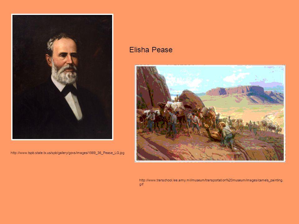 http://www.tspb.state.tx.us/spb/gallery/govs/images/1989_36_Pease_LG.jpg Elisha Pease http://www.transchool.lee.army.mil/museum/transportation%20museu