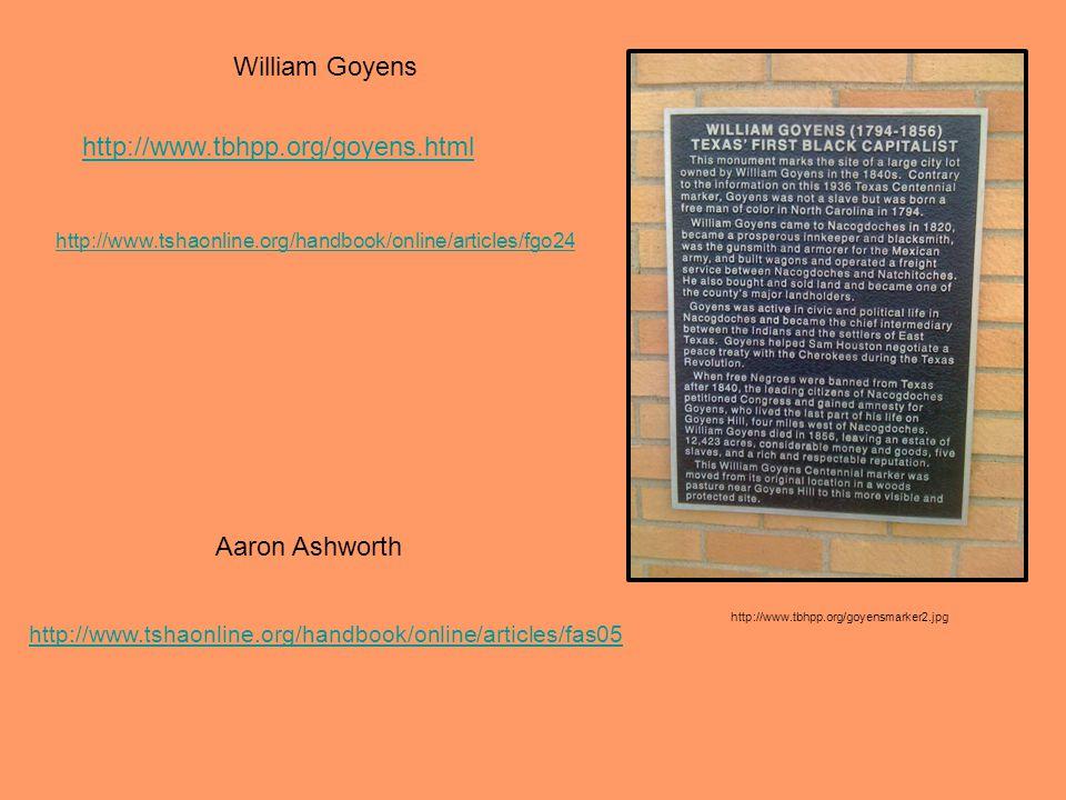 http://www.tbhpp.org/goyens.html http://www.tbhpp.org/goyensmarker2.jpg William Goyens http://www.tshaonline.org/handbook/online/articles/fas05 http:/