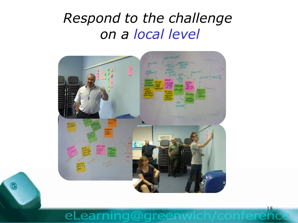 Respond to the challenge on a local level 18