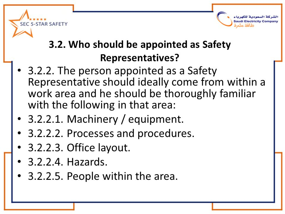 3.2.Who should be appointed as Safety Representatives.