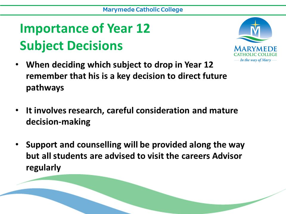 Marymede Catholic College How to Achieve a Satisfactory VCE Unit A student must:  Produce work that demonstrates achievement of the outcome/s  Observe school and VCAA rules  If a teacher judges that all outcomes are achieved, the student satisfactorily completes the unit.