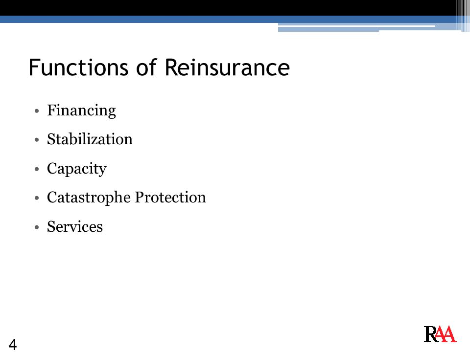 Functions of Reinsurance Financing Stabilization Capacity Catastrophe Protection Services 4