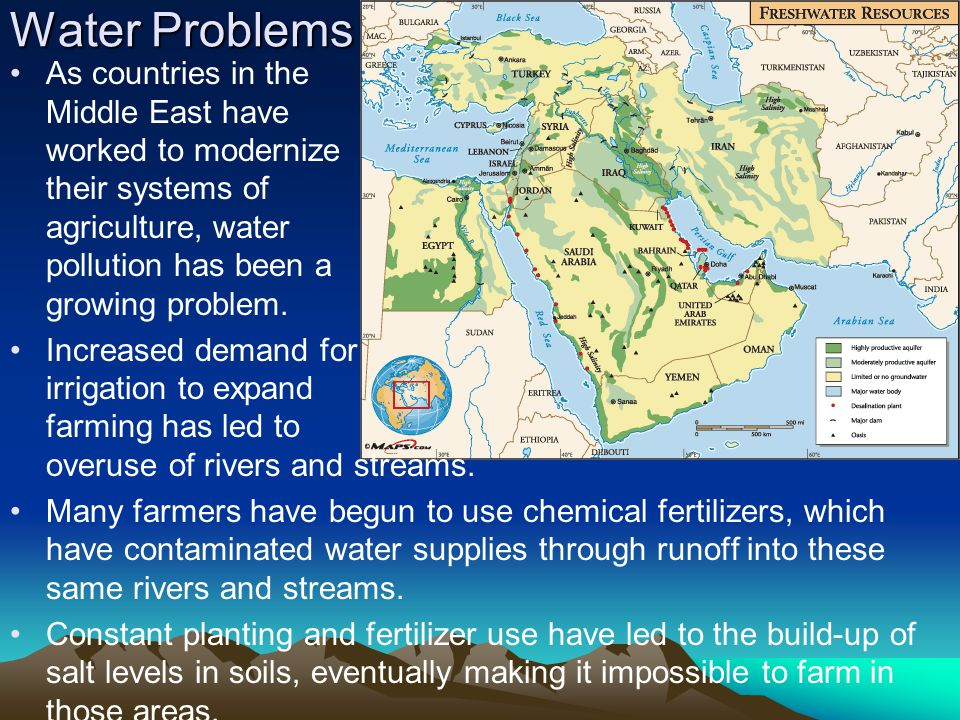 Water Problems As countries in the Middle East have worked to modernize their systems of agriculture, water pollution has been a growing problem. Incr