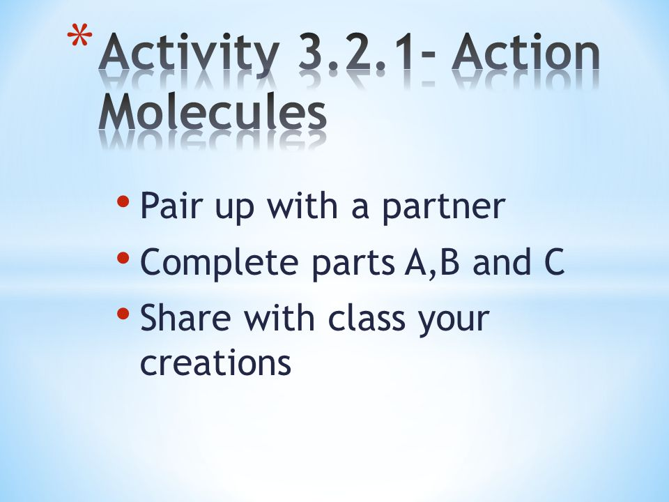 Pair up with a partner Complete parts A,B and C Share with class your creations