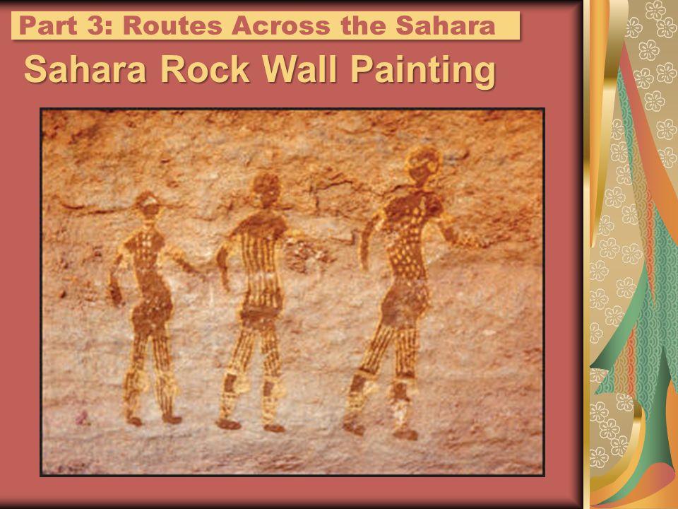 Sahara Rock Wall Painting Part 3: Routes Across the Sahara
