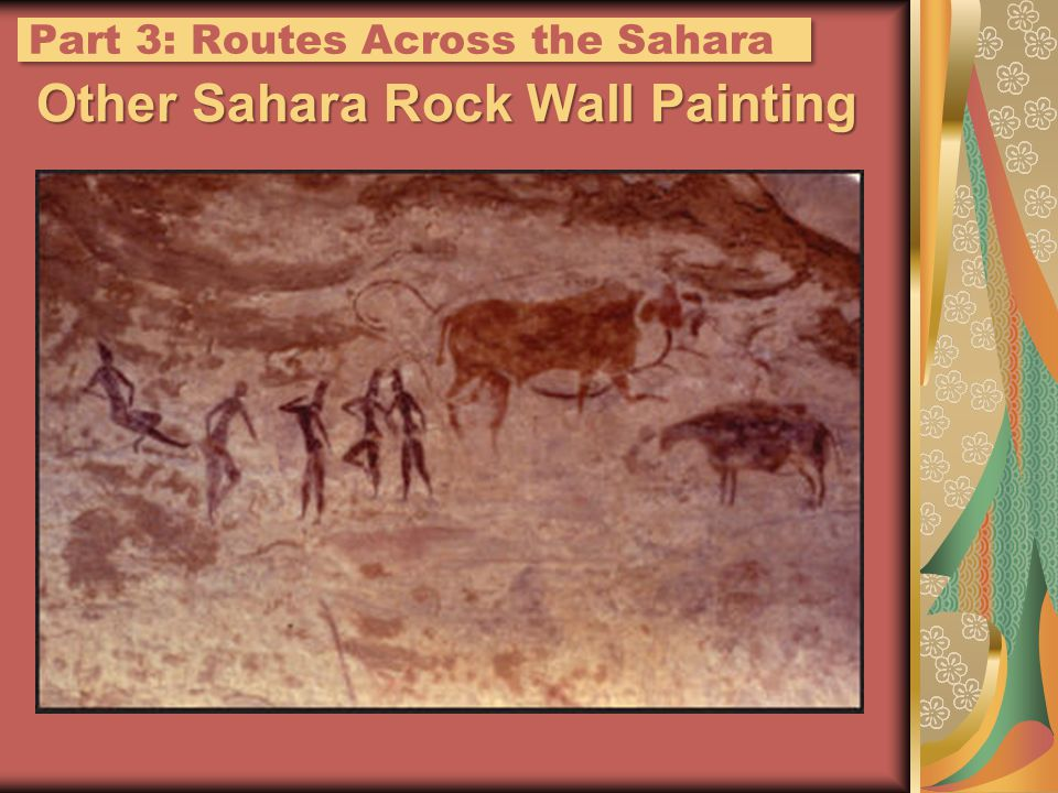 Other Sahara Rock Wall Painting Part 3: Routes Across the Sahara
