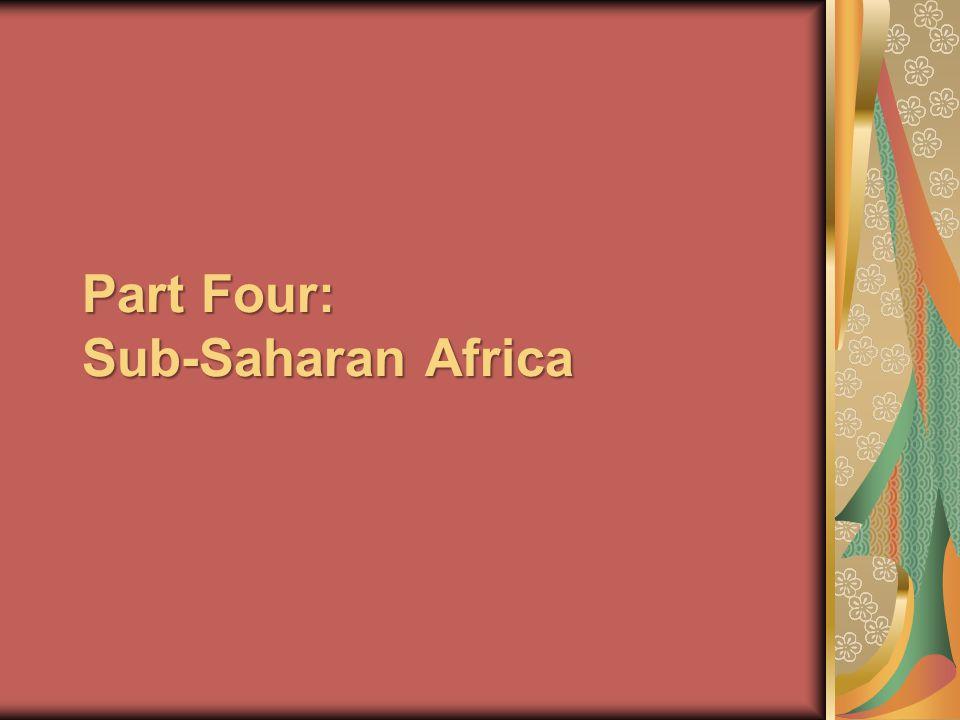 Part Four: Sub-Saharan Africa