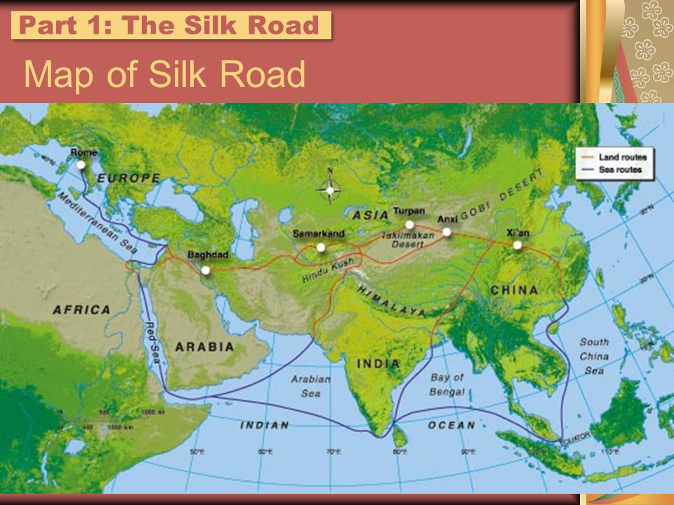 Map of Silk Road Part 1: The Silk Road