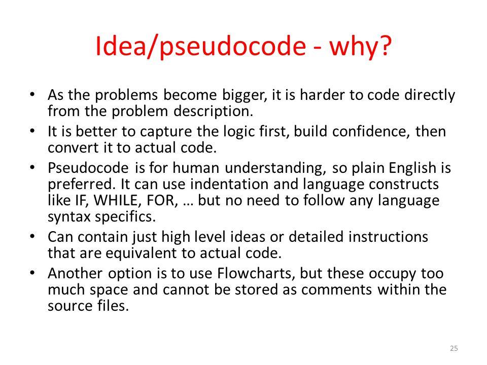 Idea/pseudocode - why.